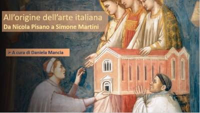 L'origine dell'Arte italiana. Da Nicola Pisano a Simone Martini