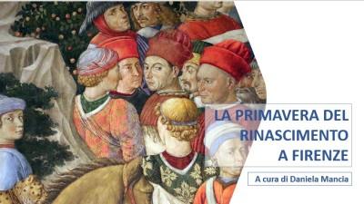 La primavera del Rinascimento a Firenze